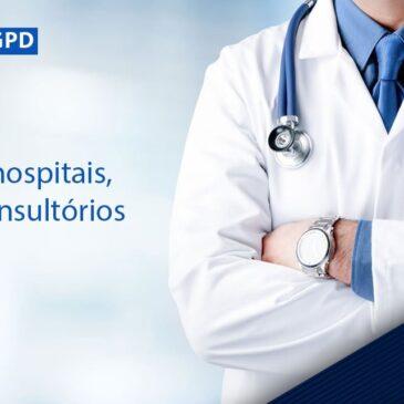 LGPD para hospitais, clínicas e consultórios