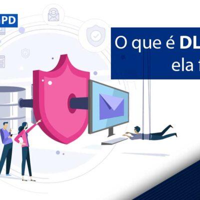 O que é DLP e como funciona?