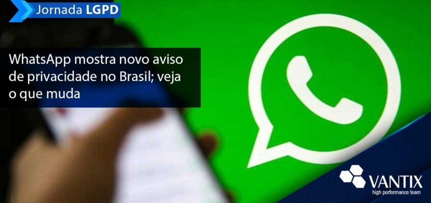 WhatsApp mostra novo aviso de privacidade no Brasil
