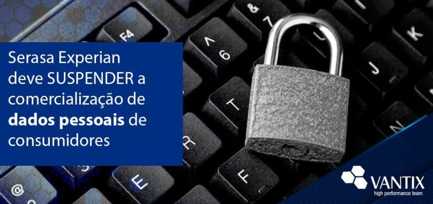 MP/DF apontou que a empresa vende dados pessoais de mais de 150 milhões de brasileiros e em desconformidade com a LGPD.