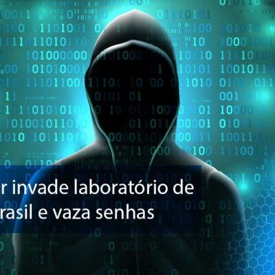 Grupo hacker invade laboratório de exames no Brasil e vaza senhas