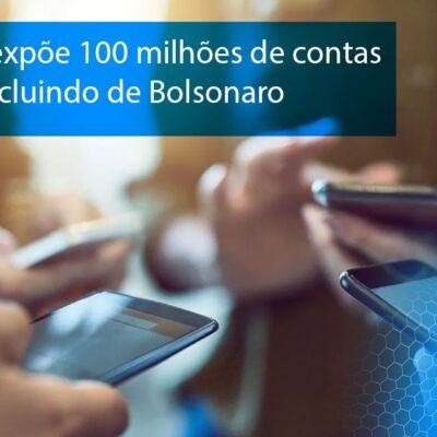 Vazamento expõe 100 milhões de contas de celular, incluindo de Bolsonaro