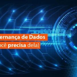 O que é Governança de Dados