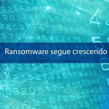 Ransomware segue crescendo