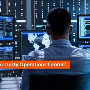 O que é SOC - Security Operations Center?